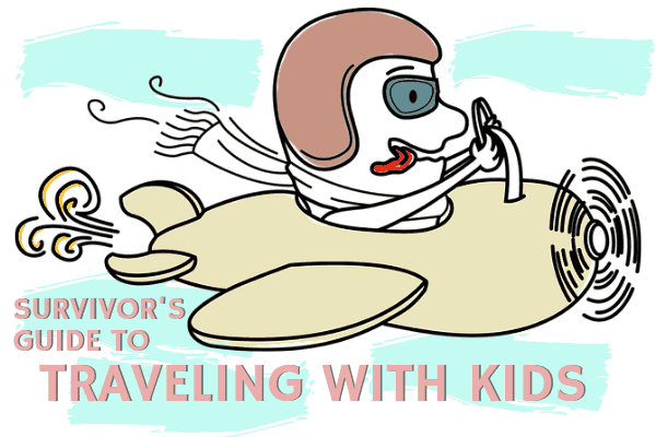 TIPS AND HACKS FOR TRAVELING WITH KIDS