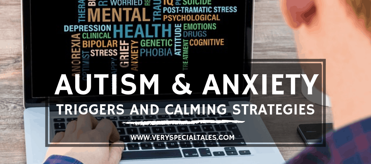 AUTISM AND ANXIETY TRIGGERS AND CALMING STRATEGIES banner