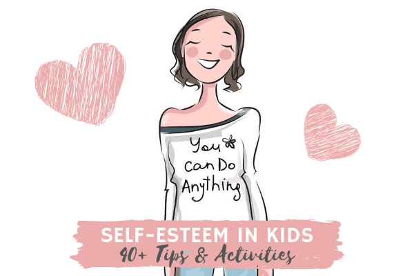 Self Esteem Activities for Kids _Building Kids Confidence