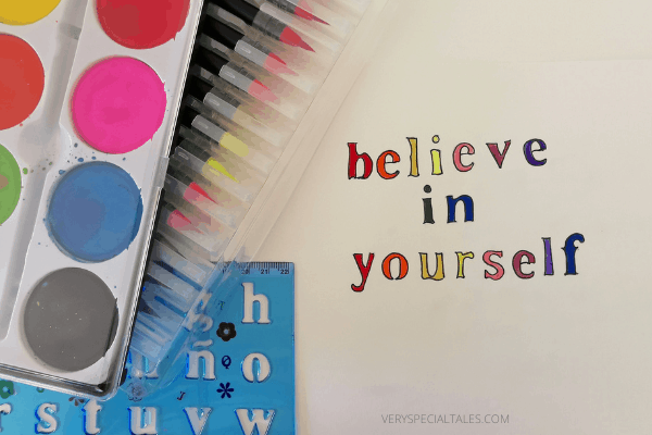 """hand-lettering positive affirmation stating """"believe in yourself"""""""