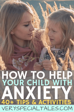 tips and activities to help anxious kids