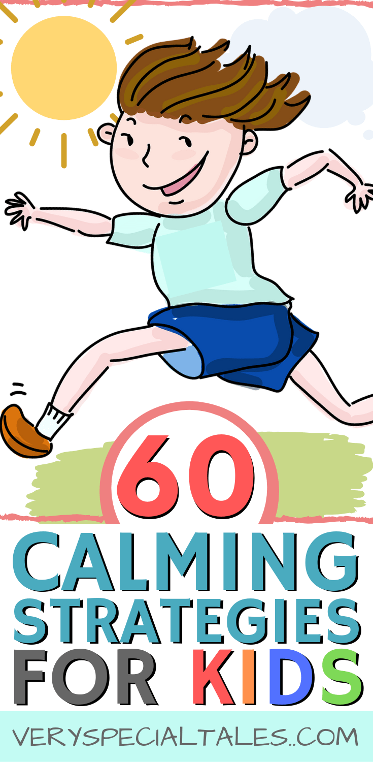 Calming Kids_60 Calming Strategies for Kids to help them relax and calm down