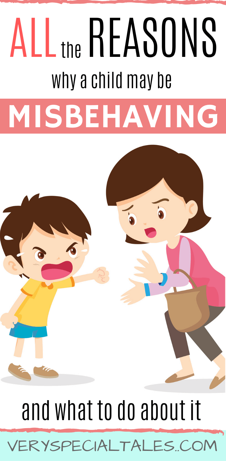 all reasons why a child may be misbehaving