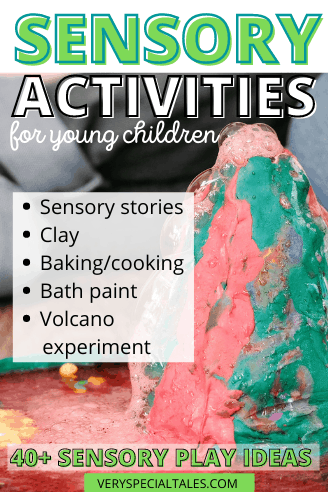 List of Sensory Activities for Young Children with a visual of a volcano experiment