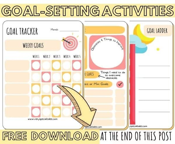 Fun Goal-Setting activities for kids : Goal Trackers Goal Ladders and Goal Planners